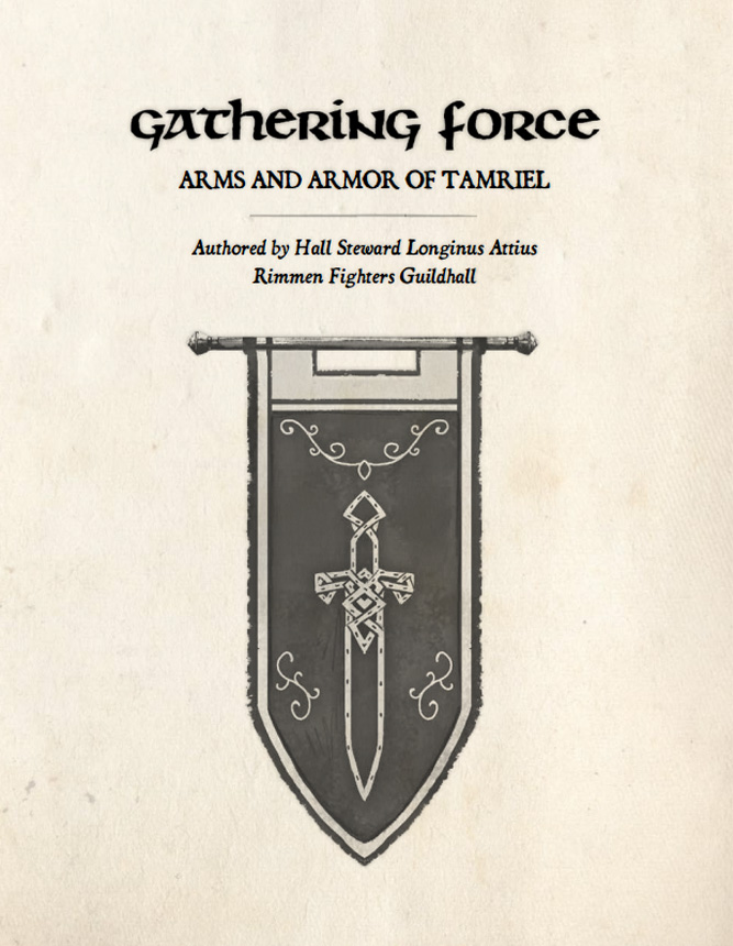 Gathering Force: Arms and Armor of Tamriel